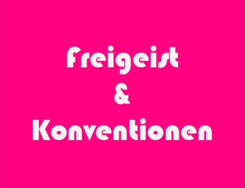 Freigeist und Konventionen